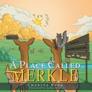 A Place Called Merkle ebook by Charles Rygg