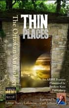 Thin Places: The Ottawan Anthology ebook by Michel Weatherall