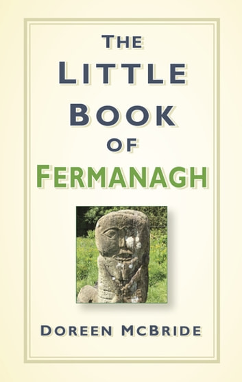 The Little Book of Fermanagh ebook by Doreen McBride