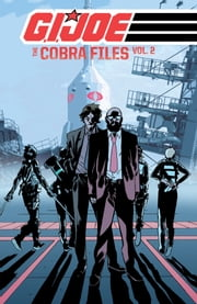 G.I. Joe: The Cobra Files, Vol. 2 ebook by Costa,Mike; Dell'Edera,Werther; Fuso,Antonio