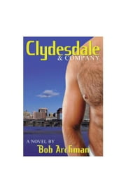 Clydesdale and Company ebook by Bob Archman