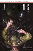 Aliens: Life and Death ebook by Various