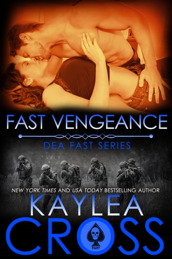 Fast Vengeance ebook by Kaylea Cross