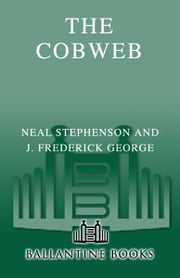 The Cobweb ebook by Neal Stephenson,J. Frederick George