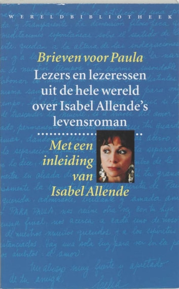 Brieven voor Paula ebook by Isabel Allende