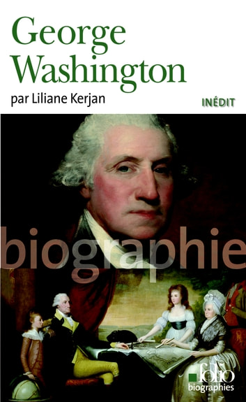 George Washington ebook by Liliane Kerjan