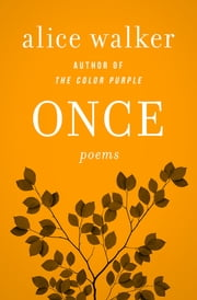 Once - Poems ebook by Alice Walker