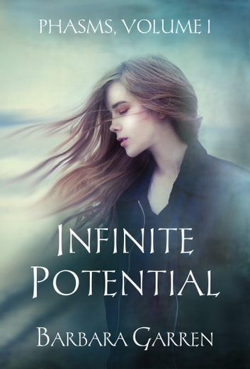 Infinite Potential ebook by Barbara Garren