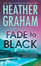 Fade To Black ebook by Heather Graham