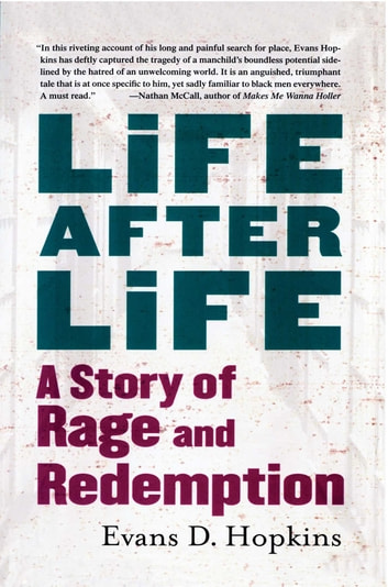 Life After Life - A Story of Rage and Redemption ebook by Evans D. Hopkins