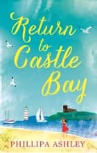 Return to Castle Bay ebook by Phillipa Ashley