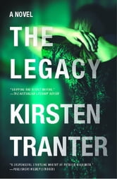 The Legacy - A Novel ebook by Kirsten Tranter