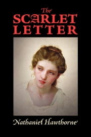 The Scarlet Letter ebook by Hawthorne, Nathaniel