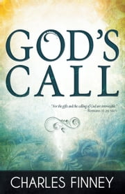 God's Call ebook by Charles G. Finney