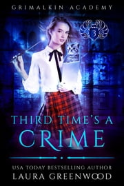 Third Time's A Crime ebook by Laura Greenwood