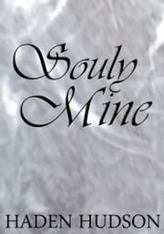 Souly Mine ebook by Haden Hudson