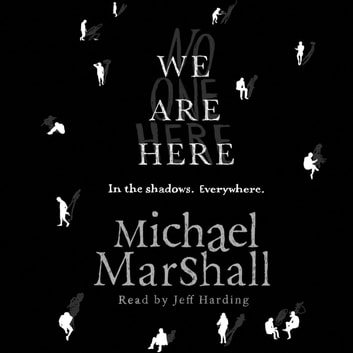 We Are Here audiobook by Michael Marshall