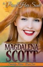 A Piece of Her Soul ebook by Magdalena Scott