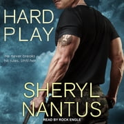 Hard Play audiobook by Sheryl Nantus