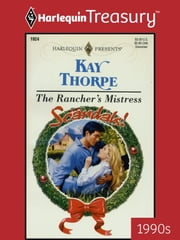 The Rancher's Mistress ebook by Kay Thorpe