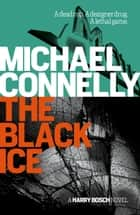 The Black Ice - Harry Bosch Mystery 2 ebook by Michael Connelly