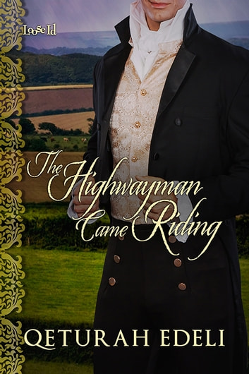 The Highwayman Came Riding ebook by Qeturah Edeli