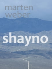Shayno ebook by Marten Weber