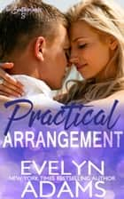 Practical Arrangement - The Southerlands, #3 ebook by Evelyn Adams
