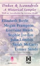 Dukes & Scoundrels - A Historical Sampler ebook by Lorraine Heath, Elizabeth Boyle, Megan Frampton,...