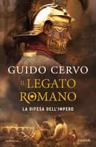 La difesa dell'impero ebook by Guido Cervo