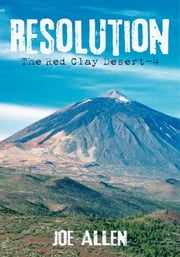 Resolution - The Red Clay Desert-4 ebook by Joe Allen