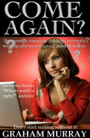 Come Again? ebook by Graham Murray