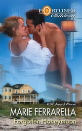 Forgotten Honeymoon ebook by Marie Ferrarella