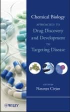 Chemical Biology ebook by Natanya Civjan