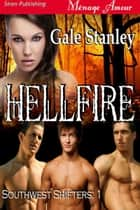 Hellfire ebook by Gale Stanley