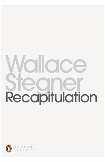 Recapitulation ebook by Wallace Stegner