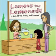 Lemons and Lemonade - A Book About Supply and Demand audiobook by Nancy Loewen