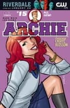 Archie (2015-) #15 ebook by Mark Waid, Joe Eisma