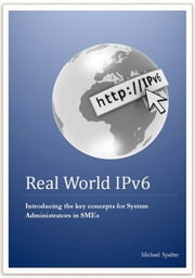 Real World IPv6 ebook by Michael Spalter