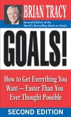Goals! ebook by Brian Tracy