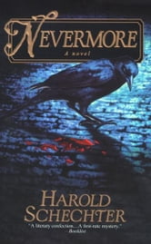 Nevermore ebook by Harold Schechter