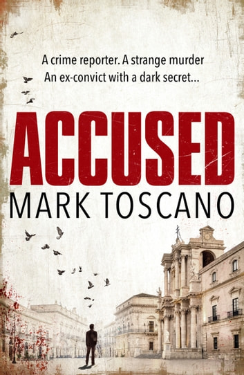 Accused - A gripping thriller ebook by Mark Toscano
