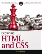 Beginning HTML and CSS ebook by Rob Larsen