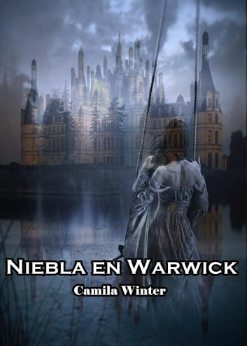Niebla en Warwick ebook by Camila Winter