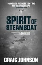 Spirit of Steamboat ekitaplar by Craig Johnson