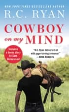 Cowboy on My Mind - Includes a bonus novella ebook by R.C. Ryan