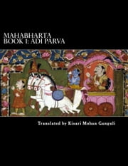 Mahabharta Book 1: Adi Parva ebook by Vyasa