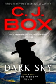 Dark Sky ebook by C. J. Box