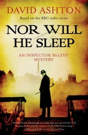 Nor Will He Sleep - An Inspector McLevy Mystery ebook by David Ashton