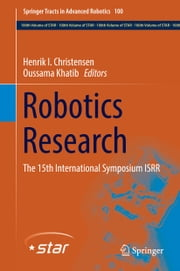 Robotics Research - The 15th International Symposium ISRR ebook by Henrik I. Christensen,Oussama Khatib
